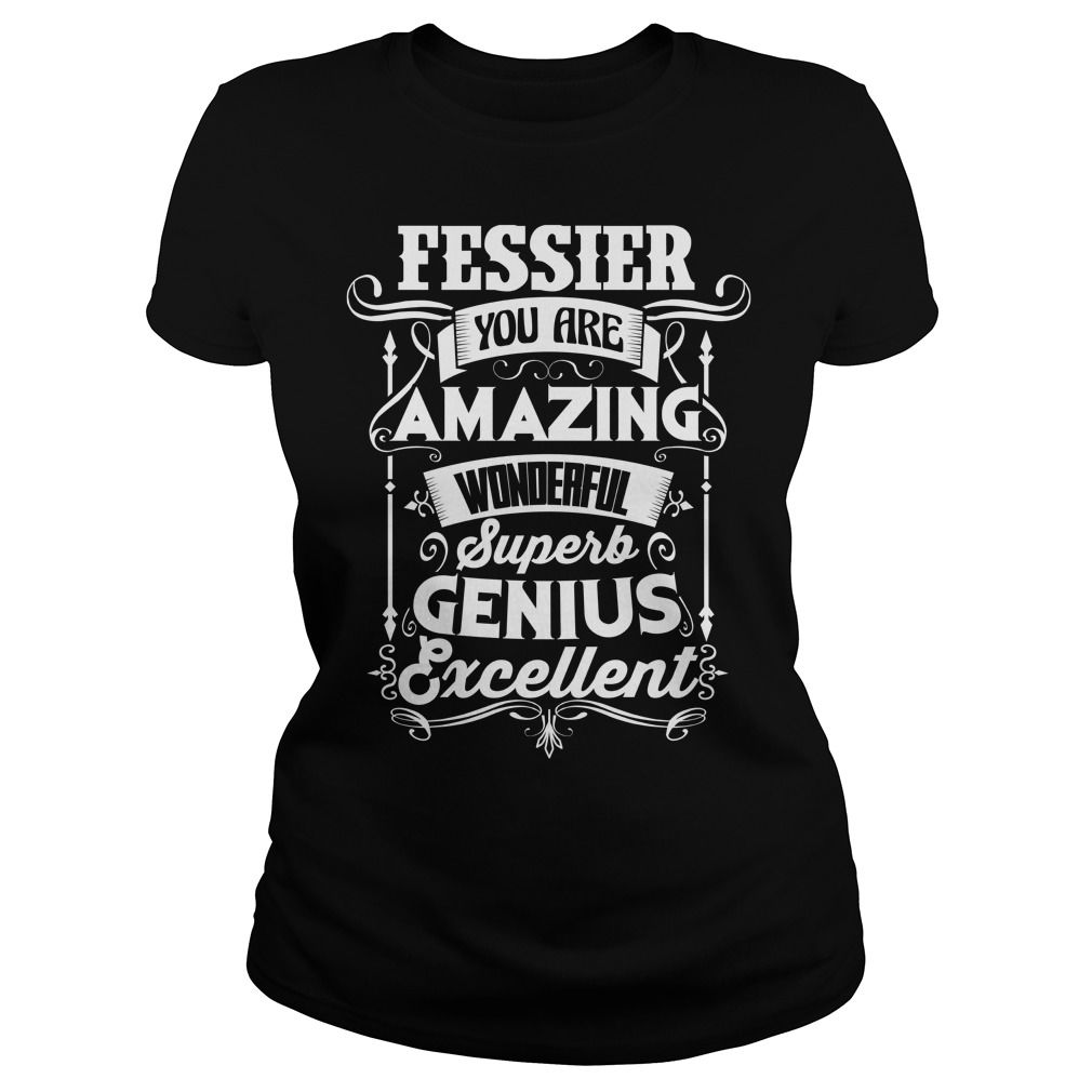 Funny Vintage Style Tshirt for FESSIER #gift #ideas #Popular #Everything #Videos #Shop #Animals #pets #Architecture #Art #Cars #motorcycles #Celebrities #DIY #crafts #Design #Education #Entertainment #Food #drink #Gardening #Geek #Hair #beauty #Health #fitness #History #Holidays #events #Home decor #Humor #Illustrations #posters #Kids #parenting #Men #Outdoors #Photography #Products #Quotes #Science #nature #Sports #Tattoos #Technology #Travel #Weddings #Women
