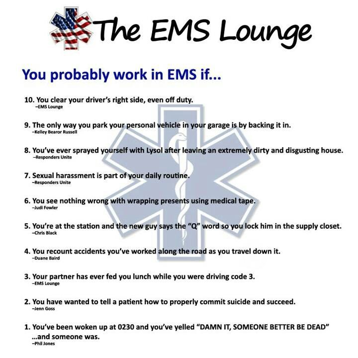 The Ems Lounge  Emt  Firefighting Love    Ems Humor
