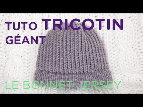 tuto tricotin le bonnet au point jersey youtube tricotin pinterest tricotin bonnet et. Black Bedroom Furniture Sets. Home Design Ideas