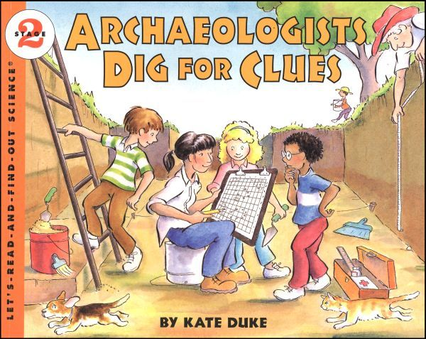 Archaeologists Dig for Clues By Kate Duke/Publisher: HarperCollins Children's Books/  Age: 5-9/  ISBN13:9780064451758/Cover Type :Paperback/Retail Price HK$ 60.00/BookLodge Price $7.70/HK$42.00/Archaeologists on a dig work very much like detectives at a crime scene. Every chipped rock, charred seed, or fossilized bone could be a clue to how people lived in the past./Available at www.BookLodge.com - Lowest Priced English and Chinese Online Bookstore for Children and Parents Worldwide!