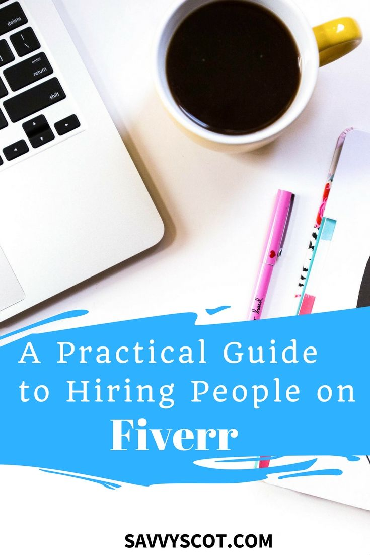 A Practical Guide To Hiring People On Fiverr Virtual Assistant