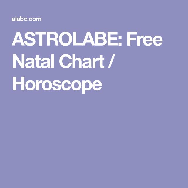 Astrolabe Free Natal Chart Horoscope Horoscopes Pinterest