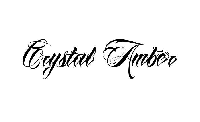 Tattoo Name Crystal Amber Using The Font Style Anha Queen Script Name Tattoos Names Crystal Names