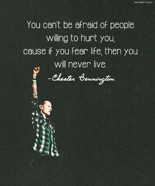 You Can T Be Afraid Of People Willing To Hurt You Cause If