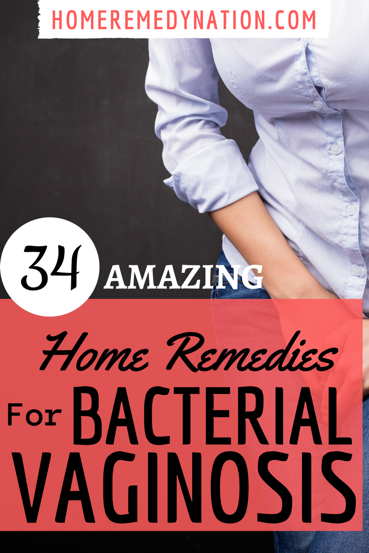 34 Natural Home Remedies For Bacterial Vaginosis Home Remedy