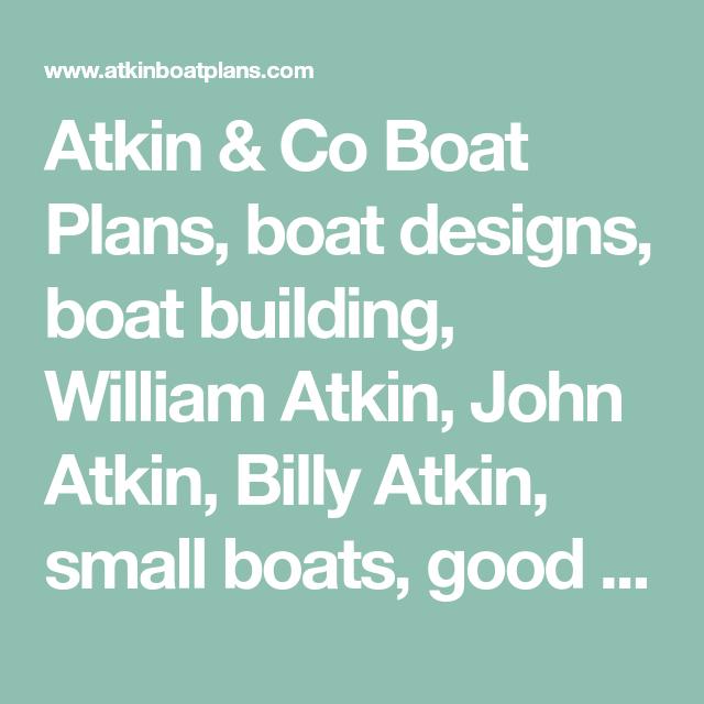 Atkin & Co Boat Plans, boat designs, boat building, William Atkin, John Atkin, B…
