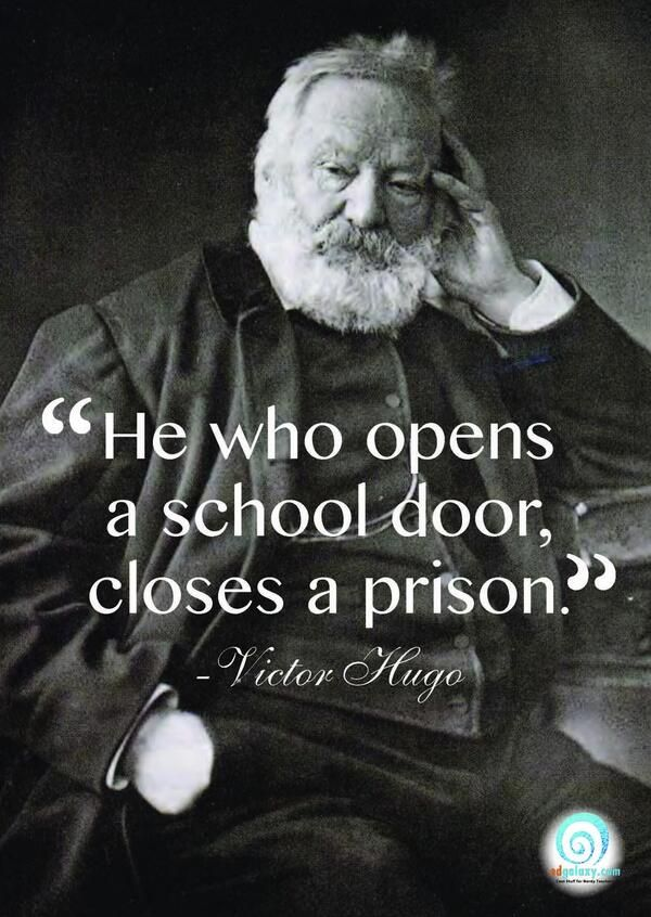 He Who Opens A School Door, Closes A Prison.   Image Quote By Victor Hugo