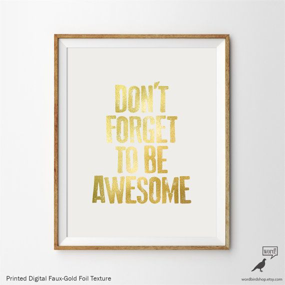 Don\'t Forget Be Awesome, Inspirational Print, Motivational Wall ...