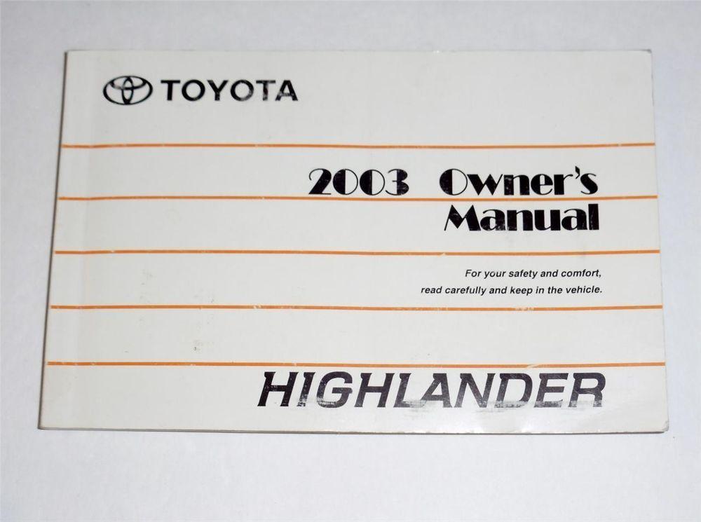2003 toyota highlander owners manual book owners manuals pinterest rh pinterest com 2003 Hyundai Santa Fe Manual toyota highlander owners manual 2006