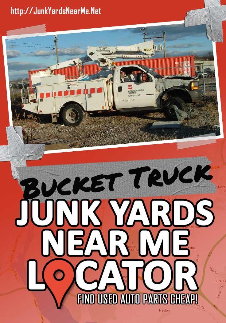 Bucket Truck Salvage Yards Near Me in 2020 Bucket truck
