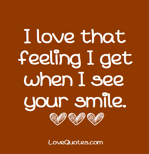I Love That Feeling Love Quotes Love Quotes Love Yourself Quotes My Love