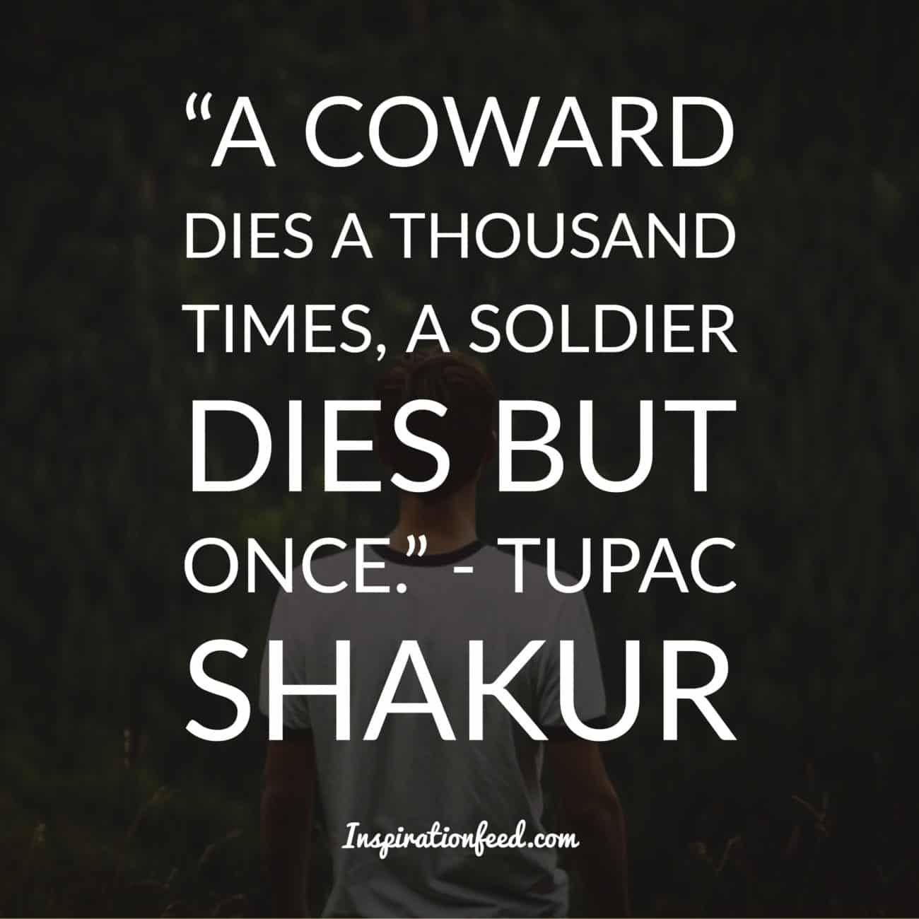 30 Best Tupac Shakur Quotes On Life Love People Tupac Shakur