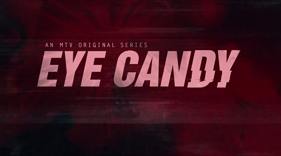 Trailer: MTV's 'Eye Candy' Starring Victoria Justice and Casey ...