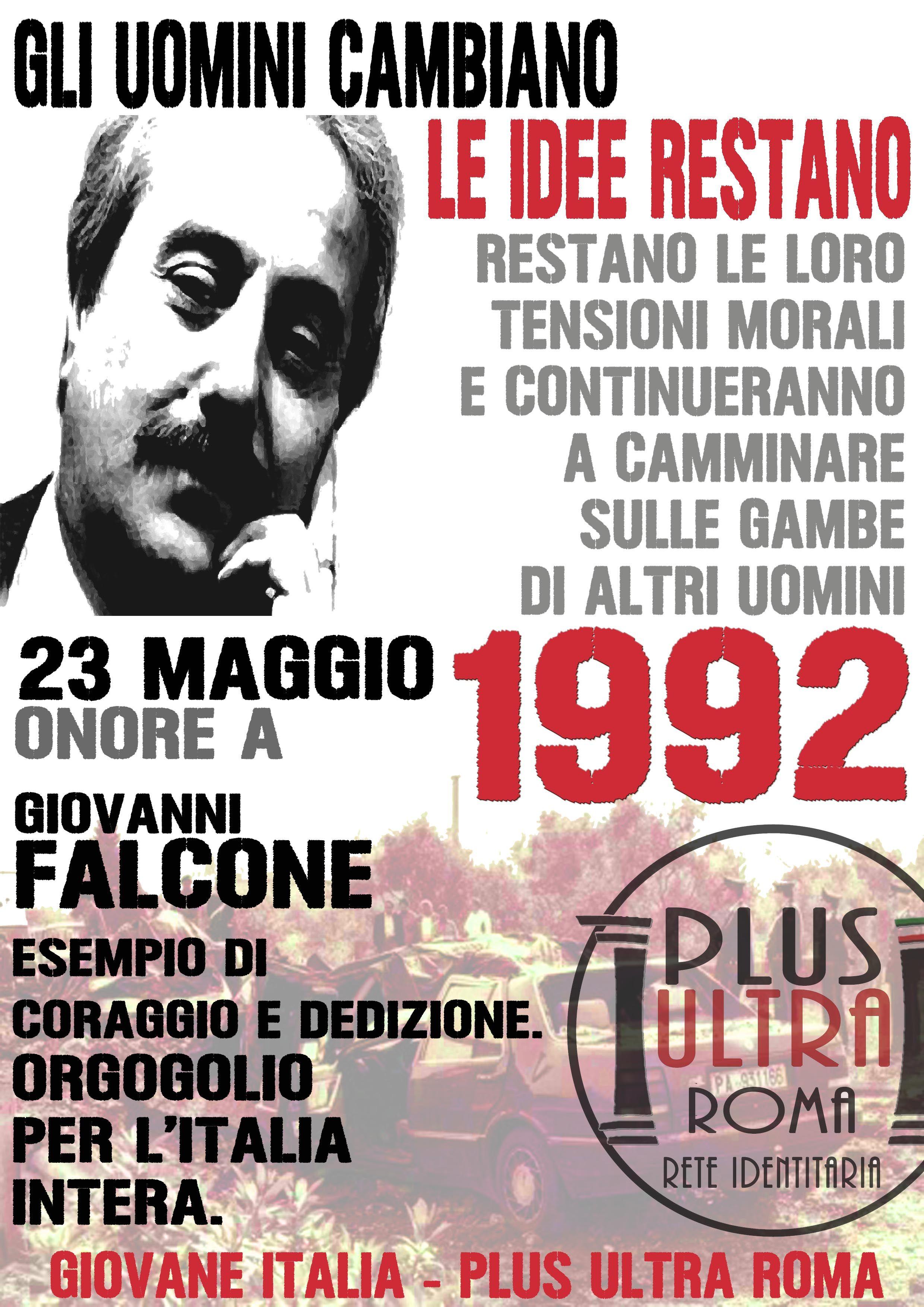 Giovanni Falcone 23 Maggio 1992 Plus Ultra Roma