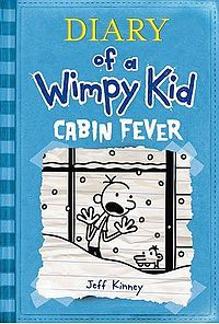 Dairy Of A Wimpy Kid Cabin Fever Wimpy Kid Books Wimpy Kid Series Wimpy Kid
