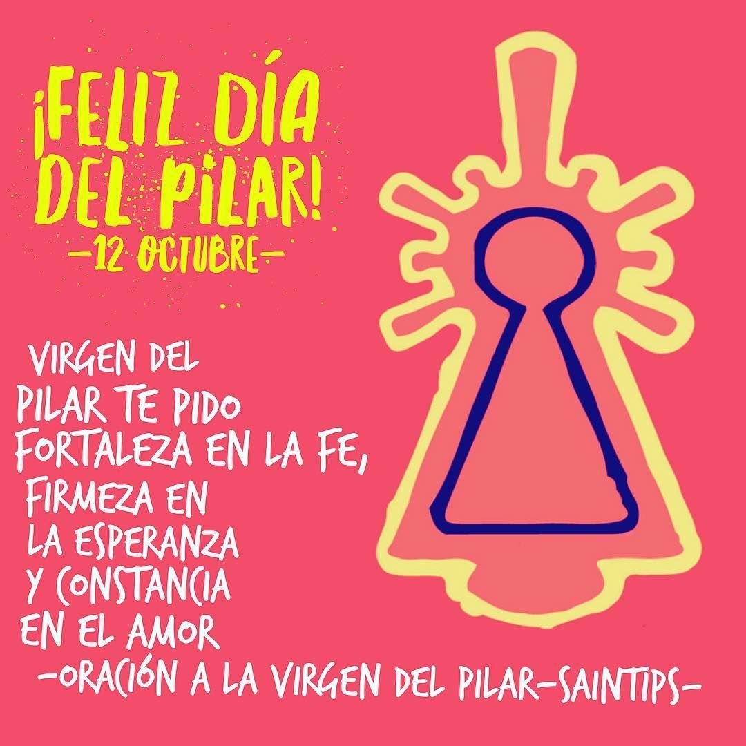 Virgendelpilar Muchas Felicidades A Todas Las Pilares Feliz Día Del Pilar Frases Cristianas