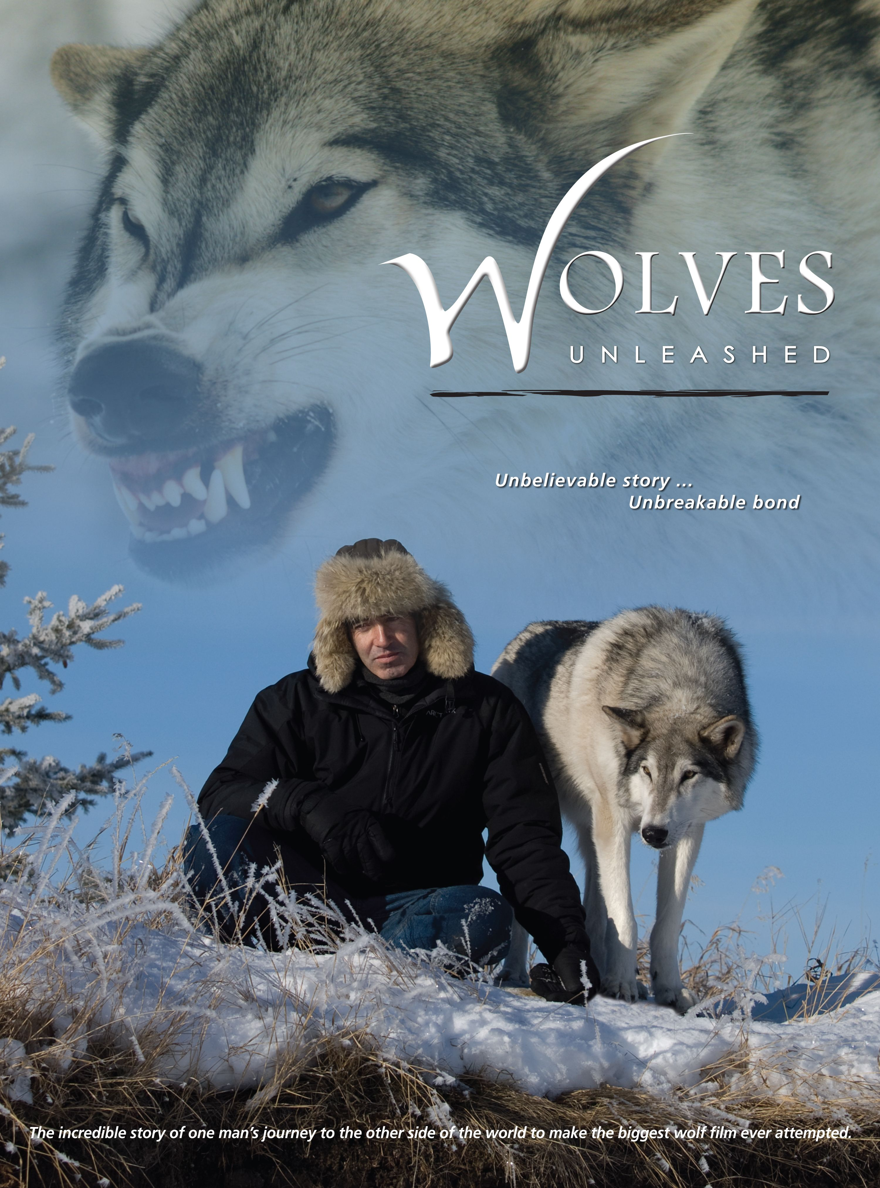 Wolves Unleashed Directed by Andrew Simpson This film