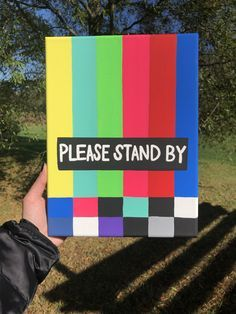 Please Stand By Canvas Painting