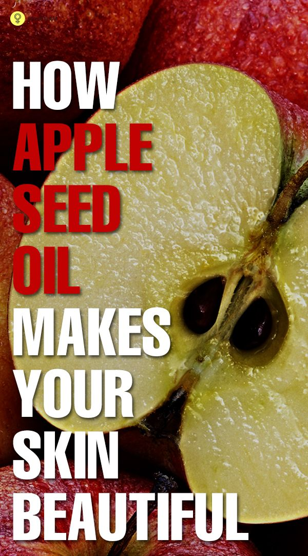 10 Best Benefits Of Apple Seed Oil For Your Skin.....