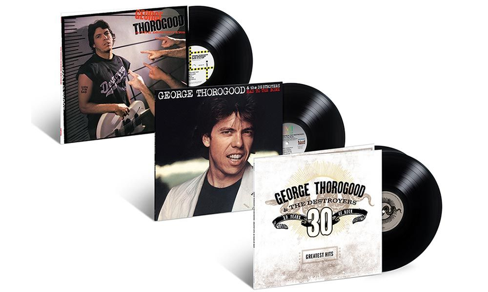 Three Vinyl Editions Celebrate Blues Rock Kings George Thorogood The Destroyers George Blues Rock Vinyl