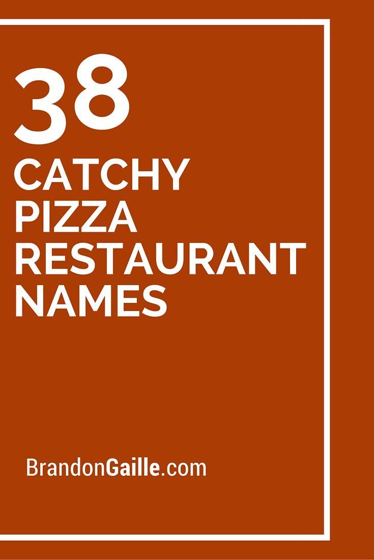 39 catchy pizza restaurant names catchy slogans restaurant names