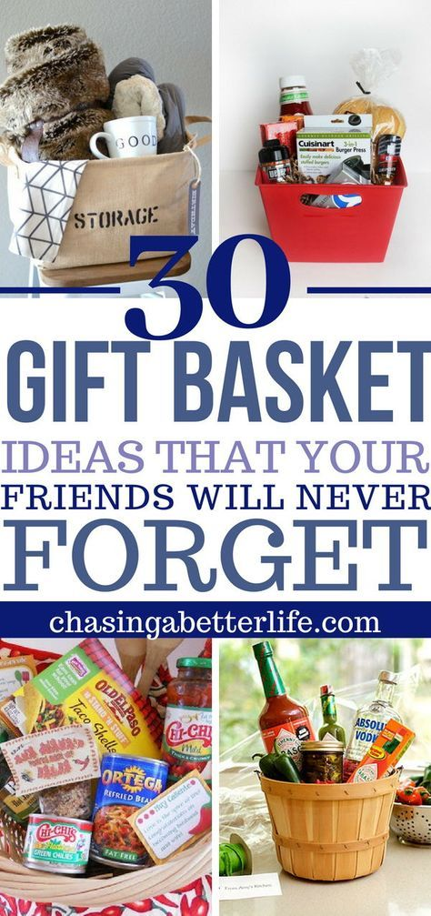 30 Gift Baskets For Everyone In Your Life Gift Ideas Pinterest