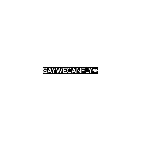 SAYWECANFLY on Pinterest ❤ liked on Polyvore featuring quotes