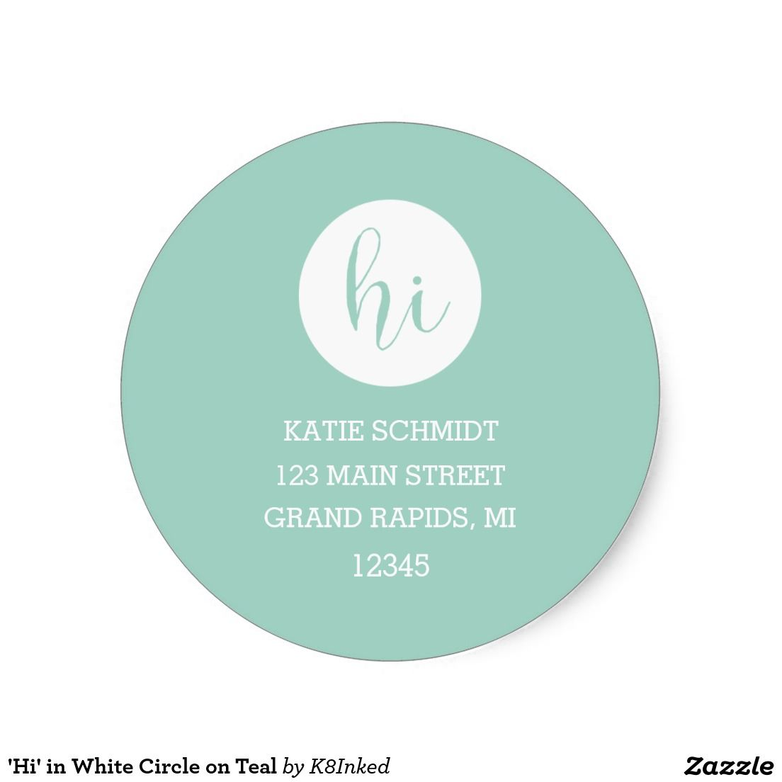Hi in white circle on teal classic round sticker return address label