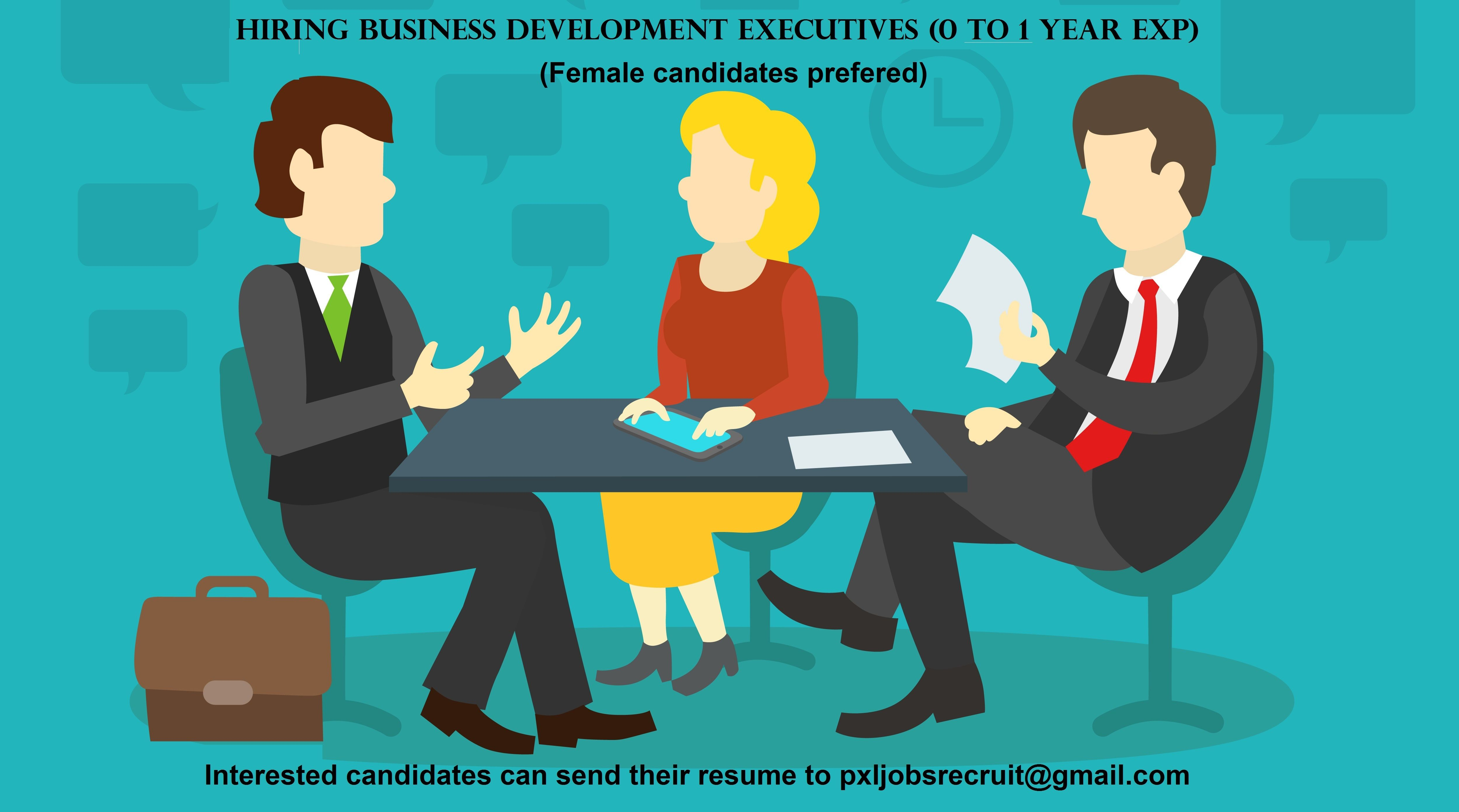 We are Hiring Business Development Executives with talent