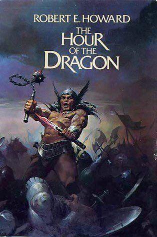 """Rileggere Robert E. Howard: """"Conan il conquistatore"""" (The Hour of the Dragon / Conan the Conqueror, 1935-1936) – La Saga di Conan il Cimmero #21"""