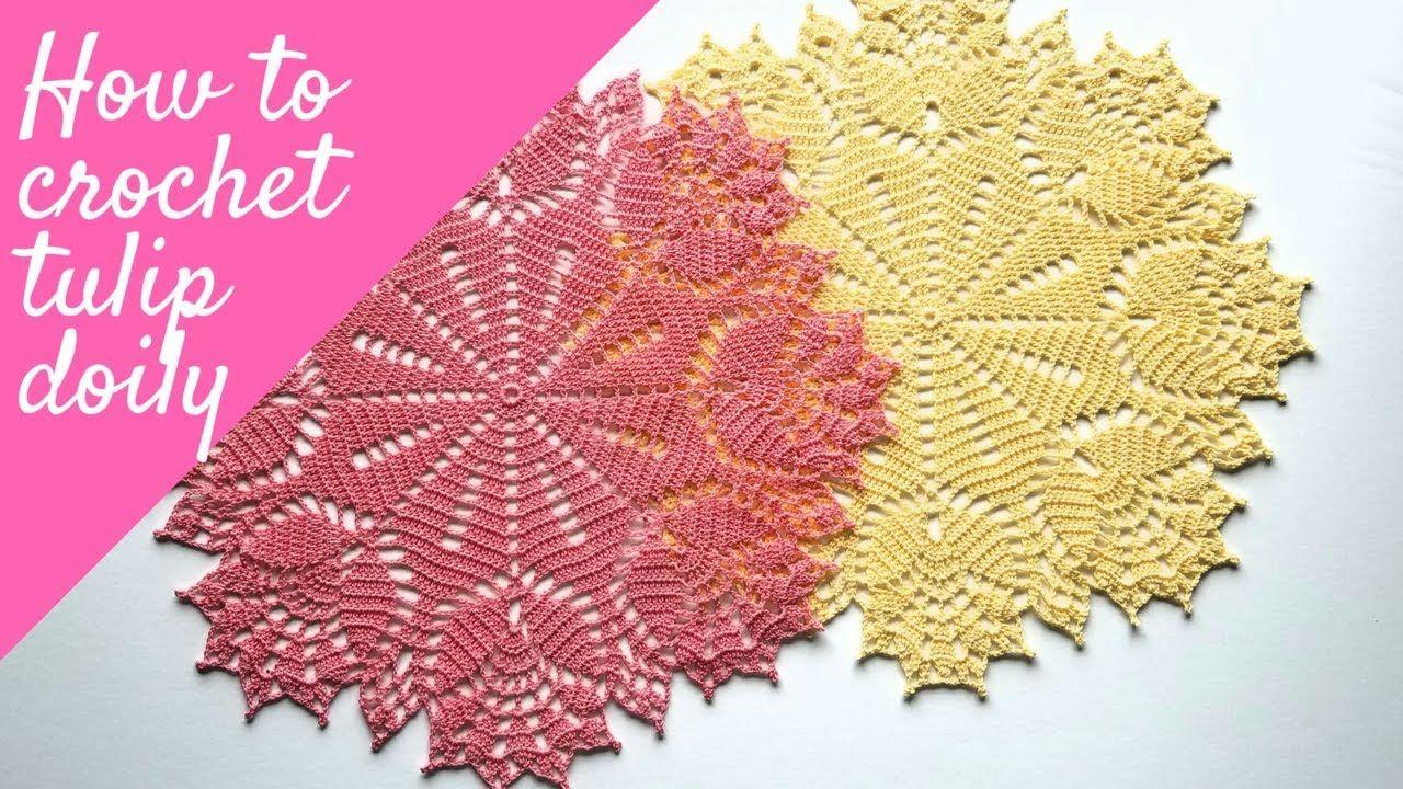 How To Crochet Tulip Doily Youtube Crochet Pinterest Crochet