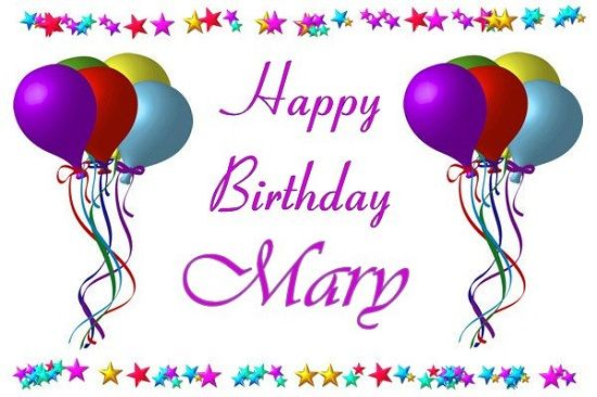 Image result for Happy Birthday Mary