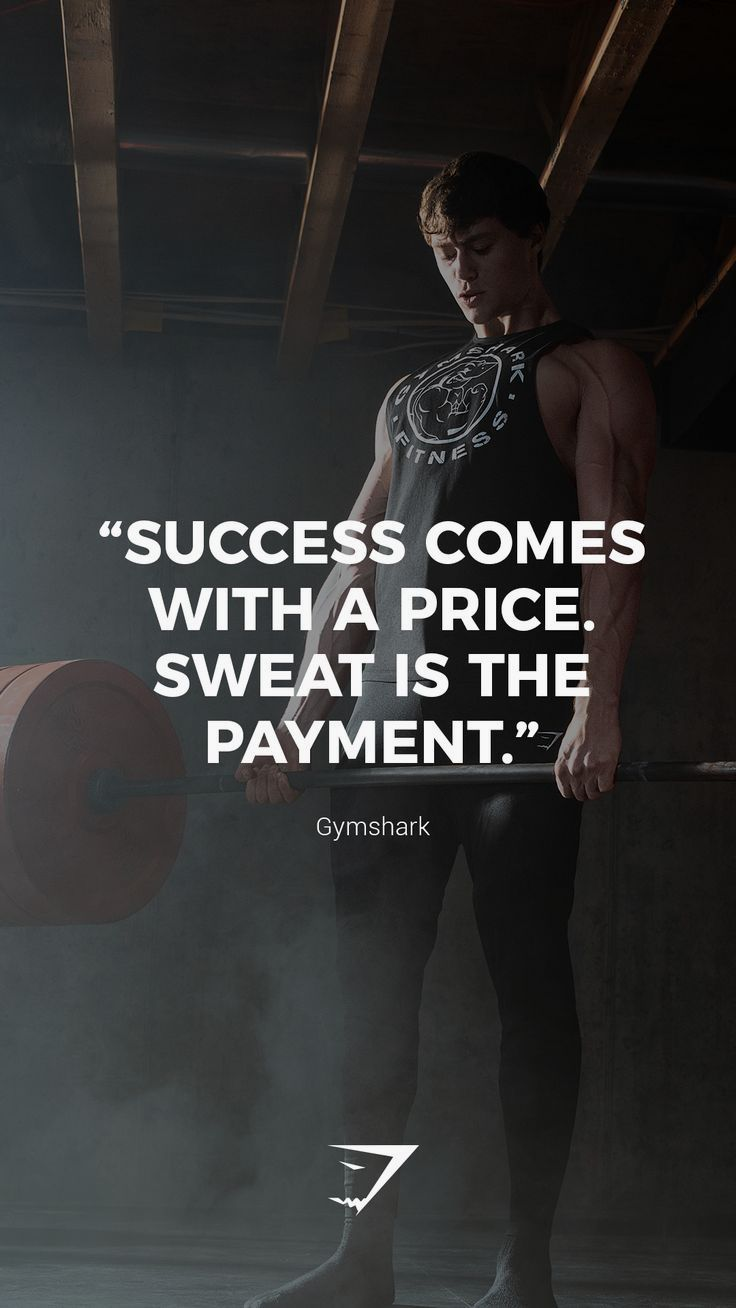 """""""Success comes with a price. Sweat is the payment"""