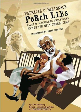 """Porch Lies by Patrica C. McKissack.  A collection of of nine original tales drawn from African American oral tradition that blends history and legend with sly humor, creepy horror, villainous characters, and wild farce. The story """"When Pete Bruce came to town"""" would be a fun trickster tale to read on Pie day."""