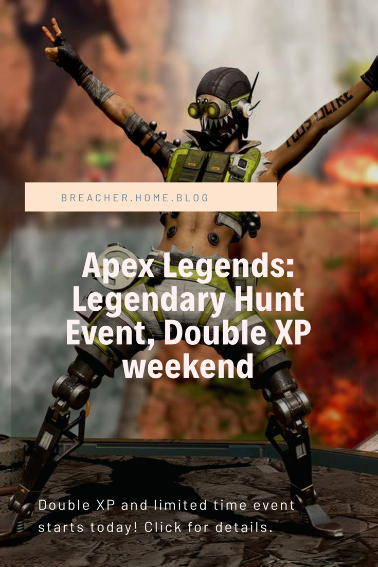 Apex Legends double xp weekend Video game reviews, Video