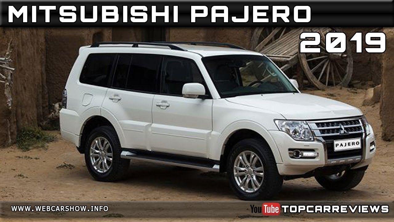 2019 Mitsubishi Pajeros Interior Exterior And Review Mitsubishi Shogun Mitsubishi Pajero Mitsubishi