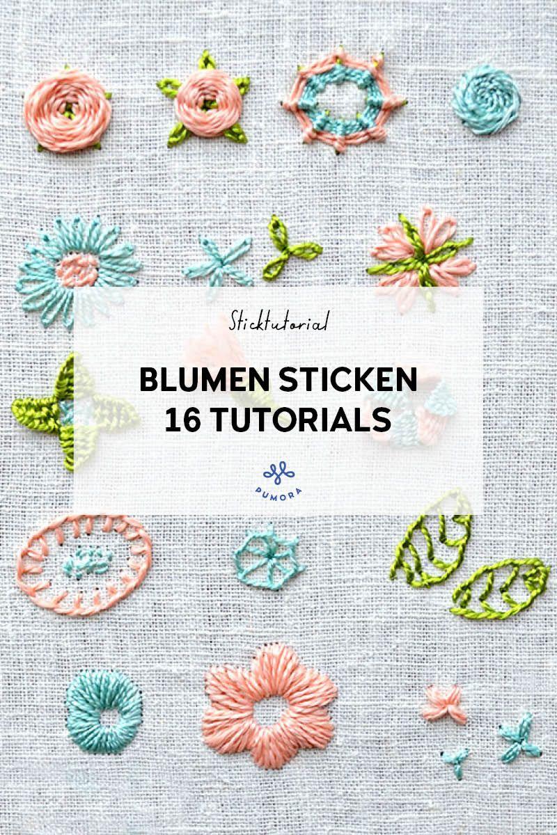 Blumen Sticken 16 Tutorials Zum Sticken Lernen Pumora Sticken Lernen Sticken Sticken Blumen