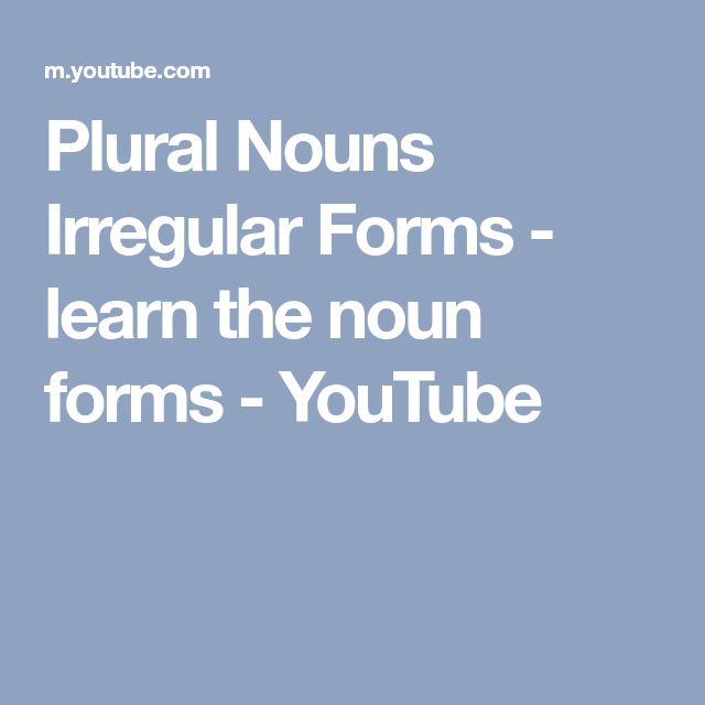 Plural Nouns Irregular Forms Learn The Noun Forms Youtube