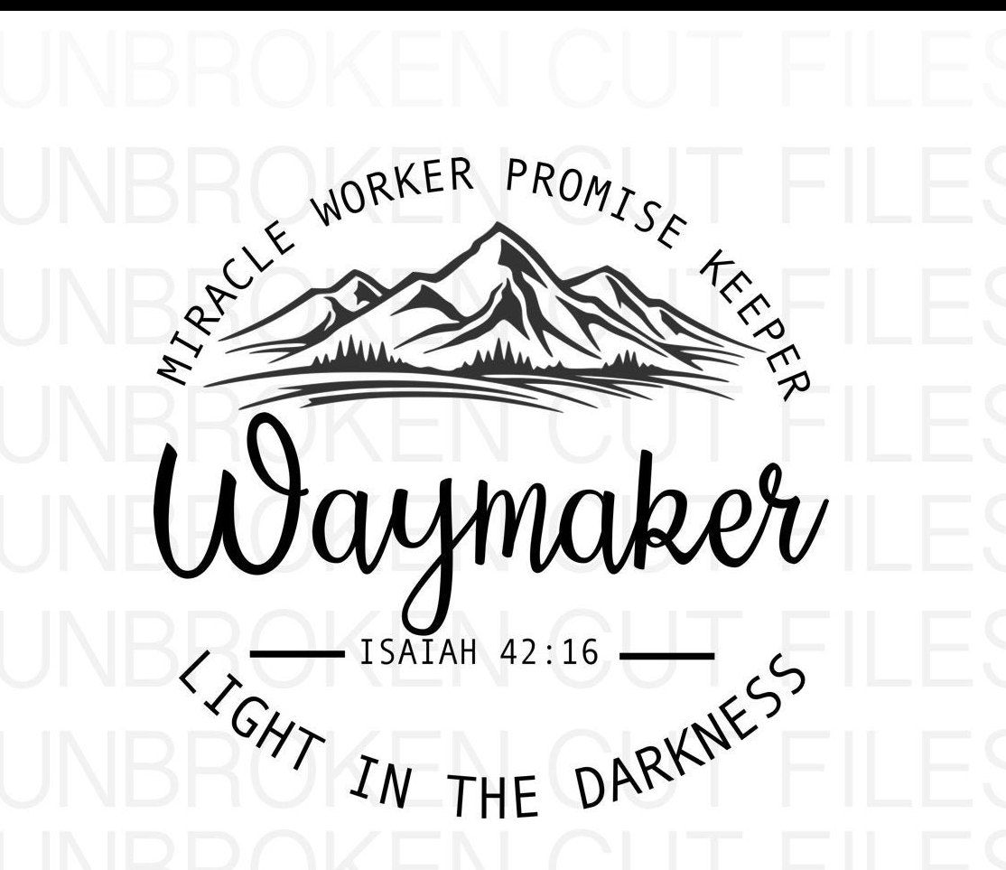 Waymaker Svg Miracle Worker Promise Keeper My God Etsy In 2020 Svg Quotes Christian Svg Trend Quote