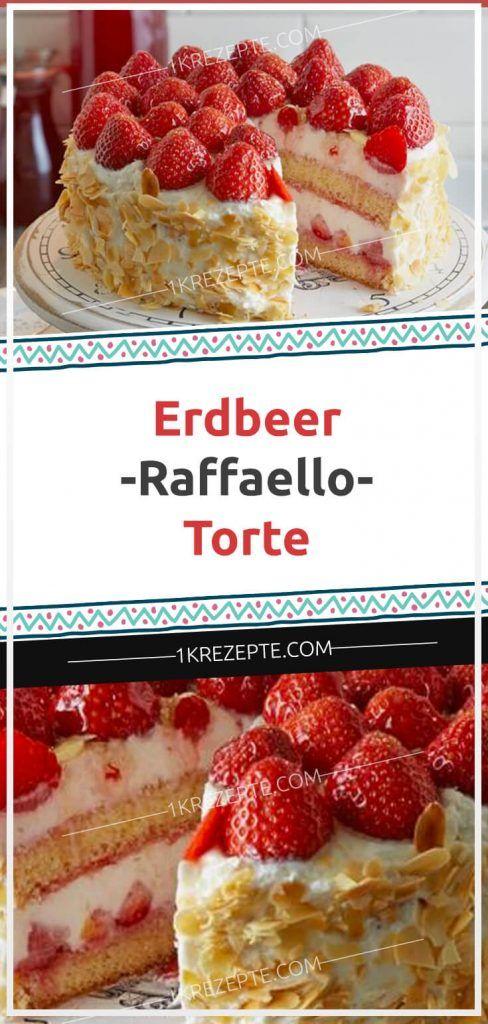Erdbeer-Raffaello-Torte #tortenrezepte