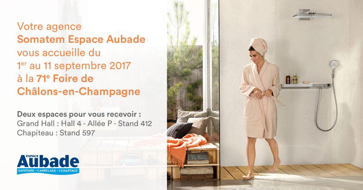 Espace Aubade Somatem présent à la 71ème Foire de Châlons-en ...
