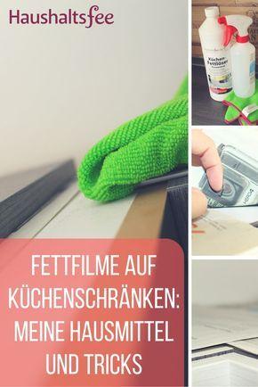 Fettige Küchenschränke reinigen Küchenschränke reinigen