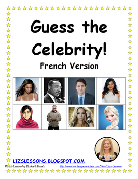Guess The Celebrity French Version How To Speak French How To Speak Spanish Writing Activities