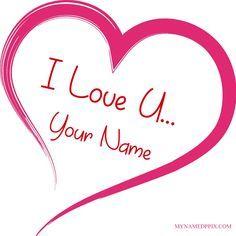 Create Bf Or Gf Name I Love U Profile Image Beautiful Lovely Heart I Love U Card On My Name Print P O Write His Or Her Name On Amazing Love U Heart