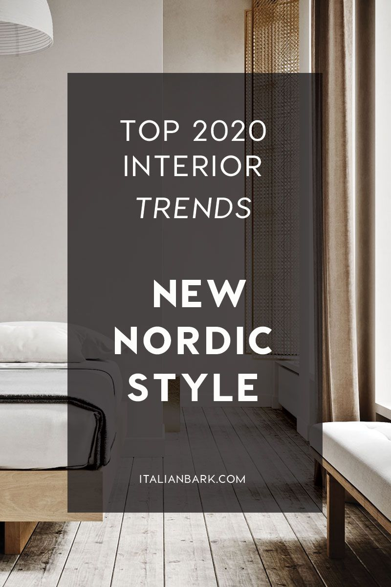 Top Interior Trends 2020 New Nordic