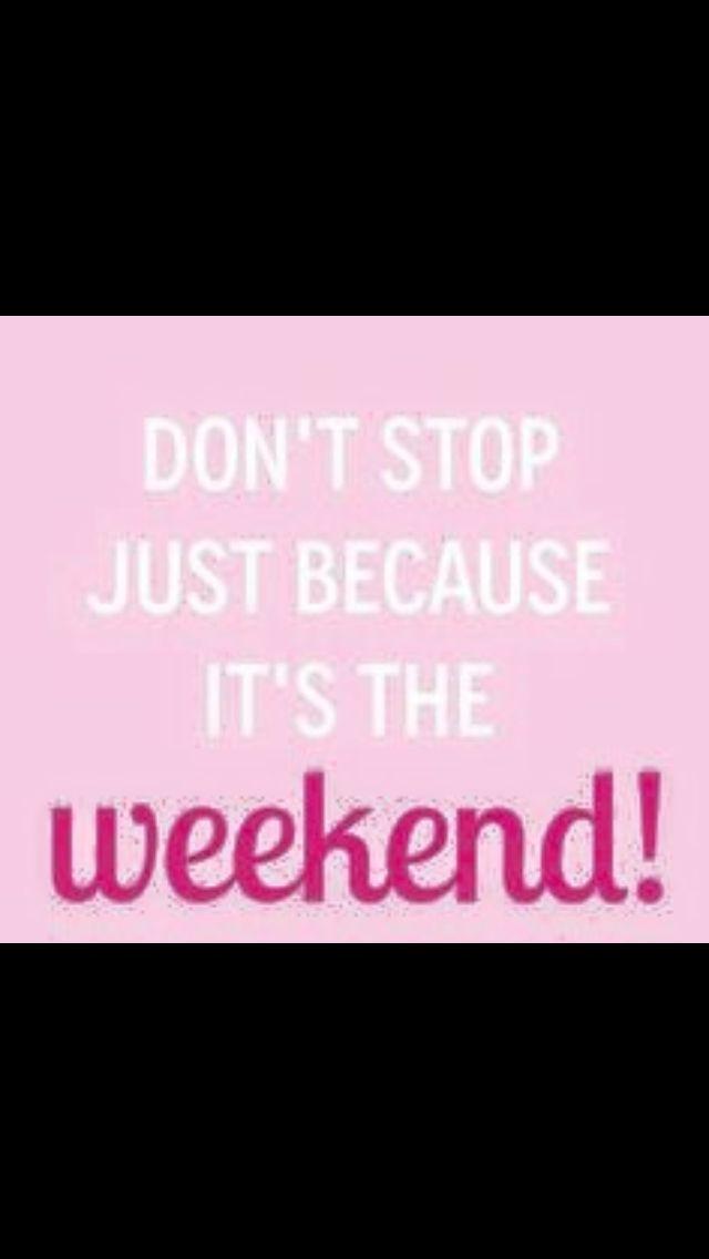 sliming weekends