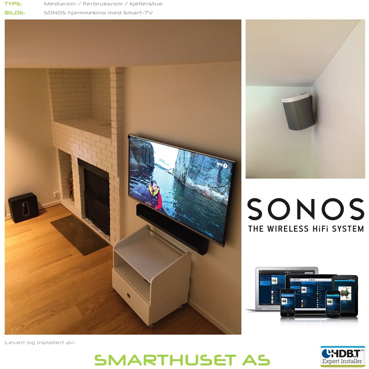 Sonos Thuisbioscoop Sonos Home Cinema Bragboard Home Cinemas Home Theater Og Sonos