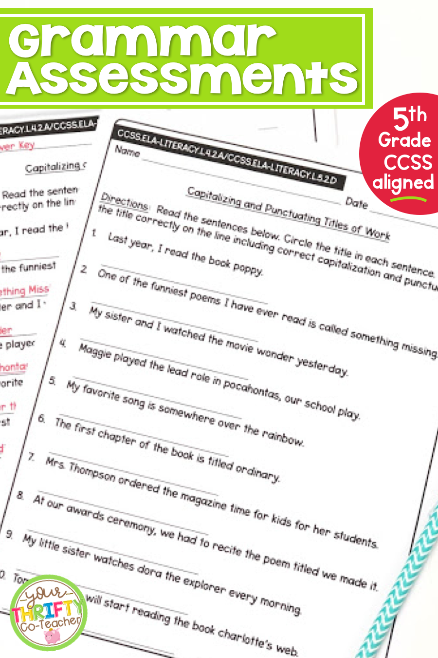 5th Grade Grammar Assessments Common Core Aligned Language Worksheets First Grade Worksheets Teaching Elementary [ 1350 x 900 Pixel ]
