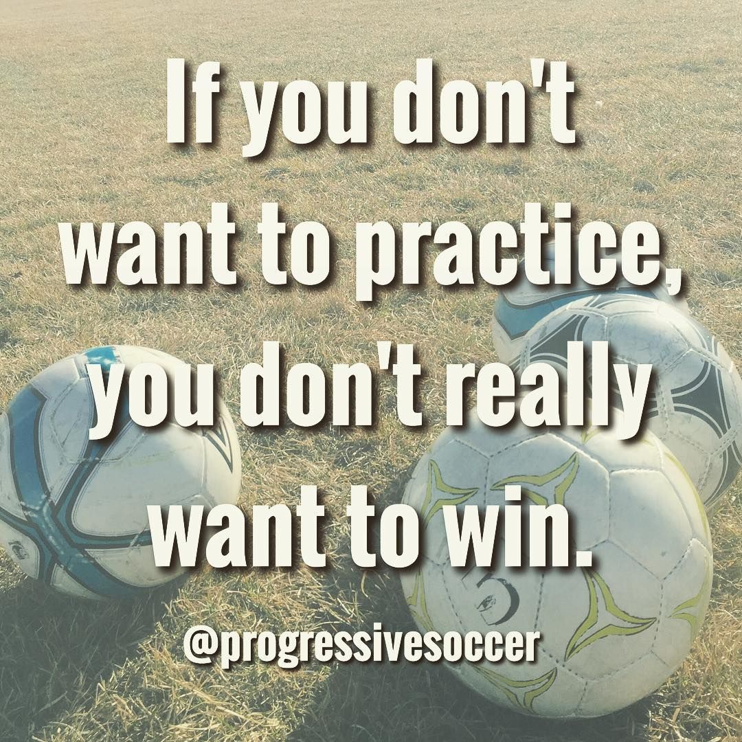 Game Day Quotes Too Many Players Don't Want To Practiceyet They Claim They Want
