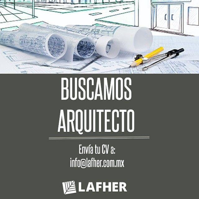 Buscamos Arquitecto. Culiacán, Sin. México. #Lafher